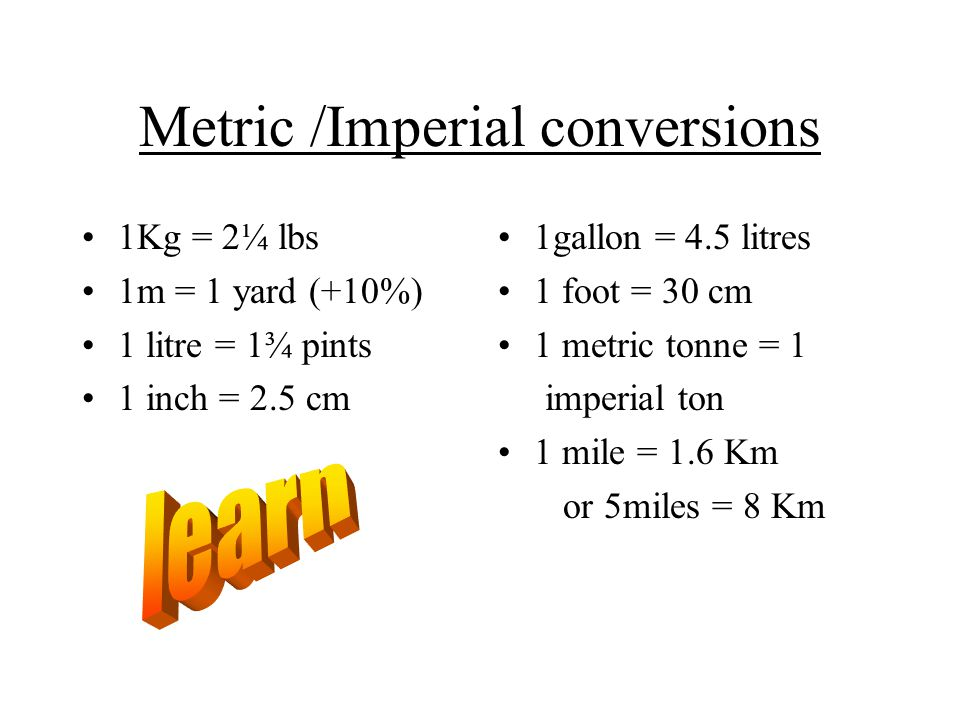 Metric /Imperial conversions
