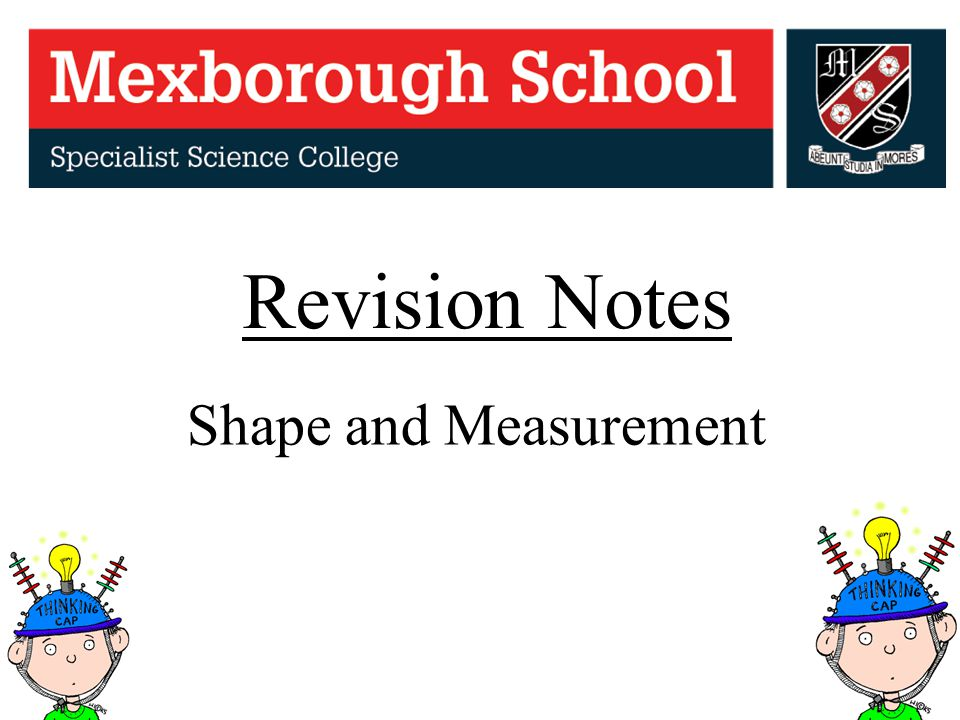 Revision Notes Shape and Measurement