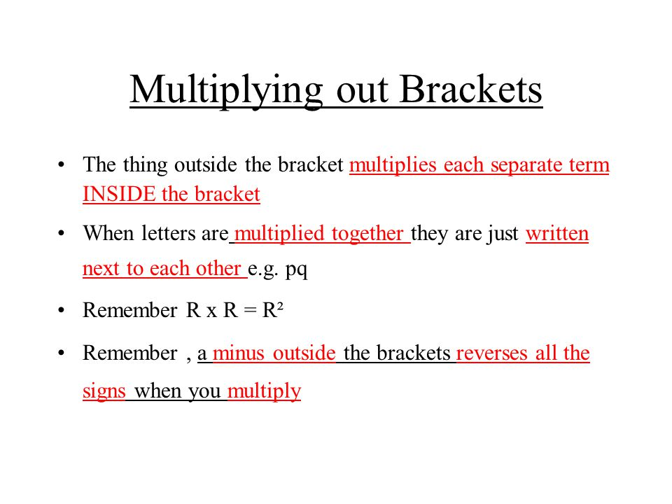 Multiplying out Brackets