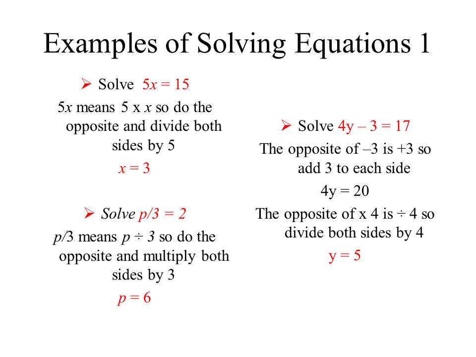 Examples of Solving Equations 1