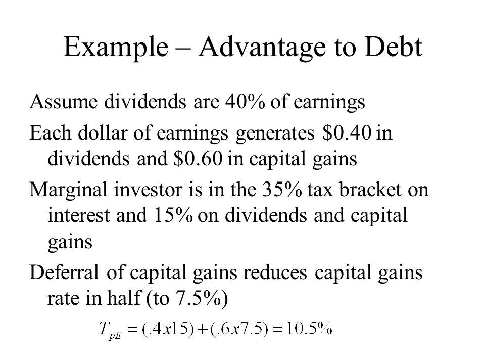 Example – Advantage to Debt