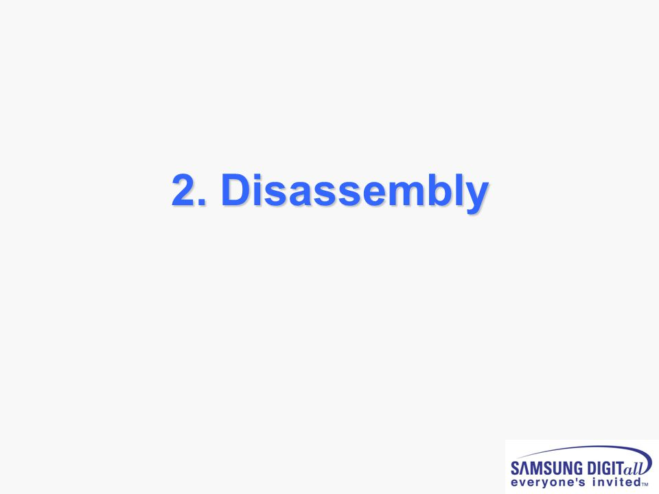 2. Disassembly