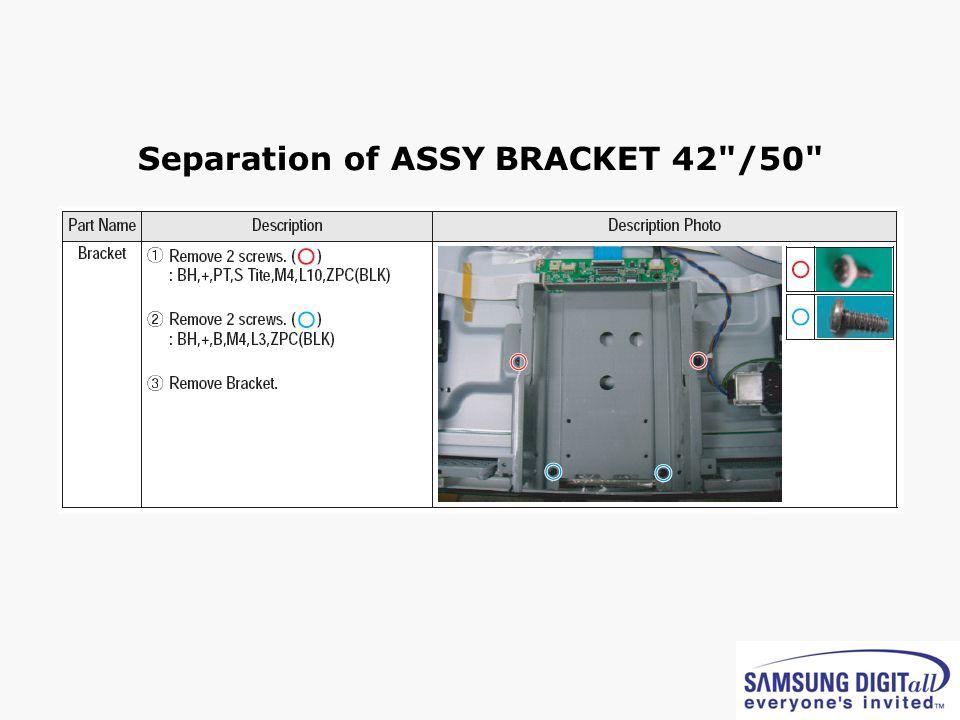 Separation of ASSY BRACKET 42 /50