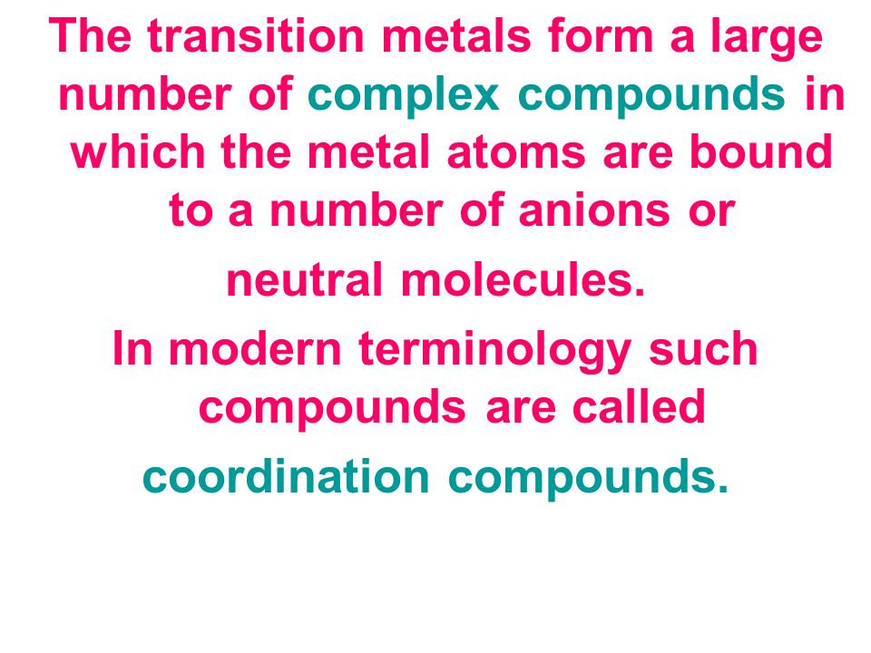 In modern terminology such compounds are called