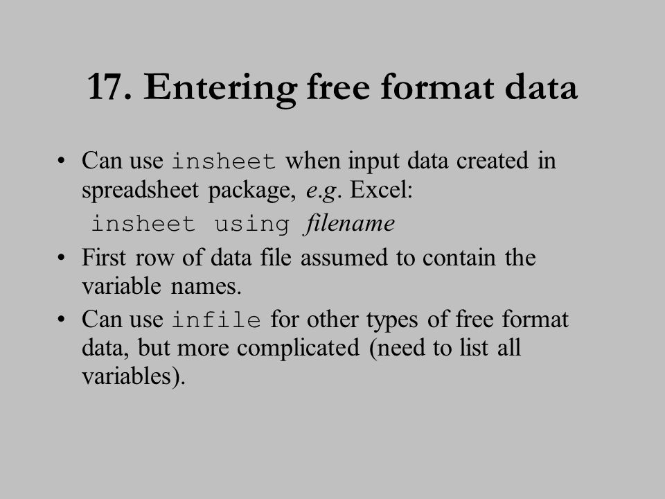 EXERCISE 2 18. Entering free format data