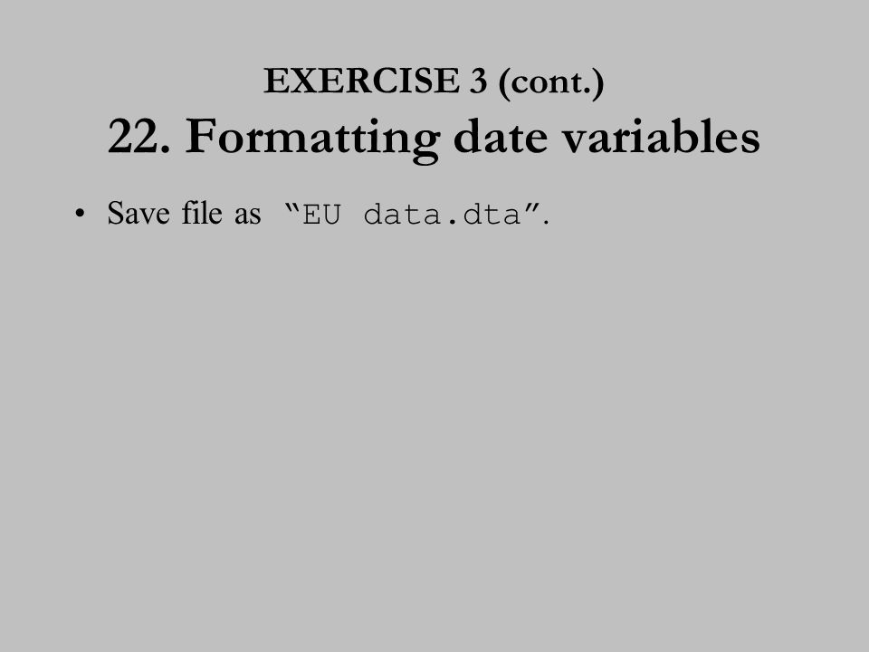 23. Transferring other files into Stata format