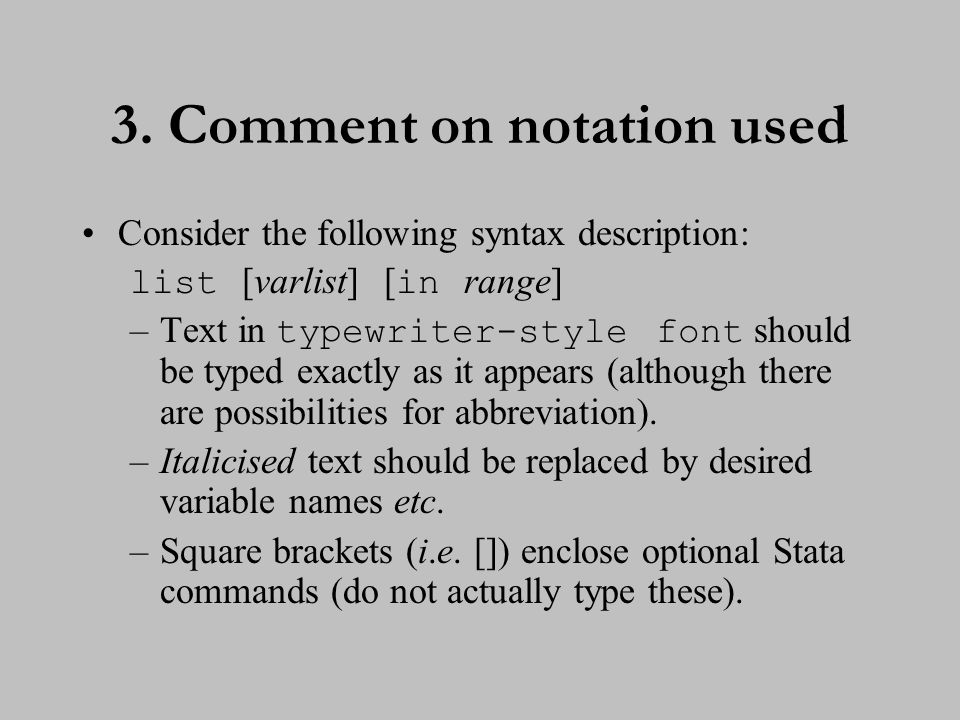 4. Comment on notation used (cont.)