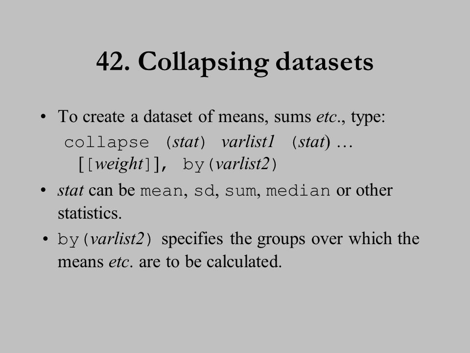 43. Collapsing datasets (cont.)