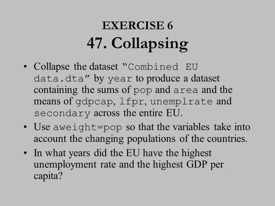 EXERCISE 6 (cont.) 48. Collapsing