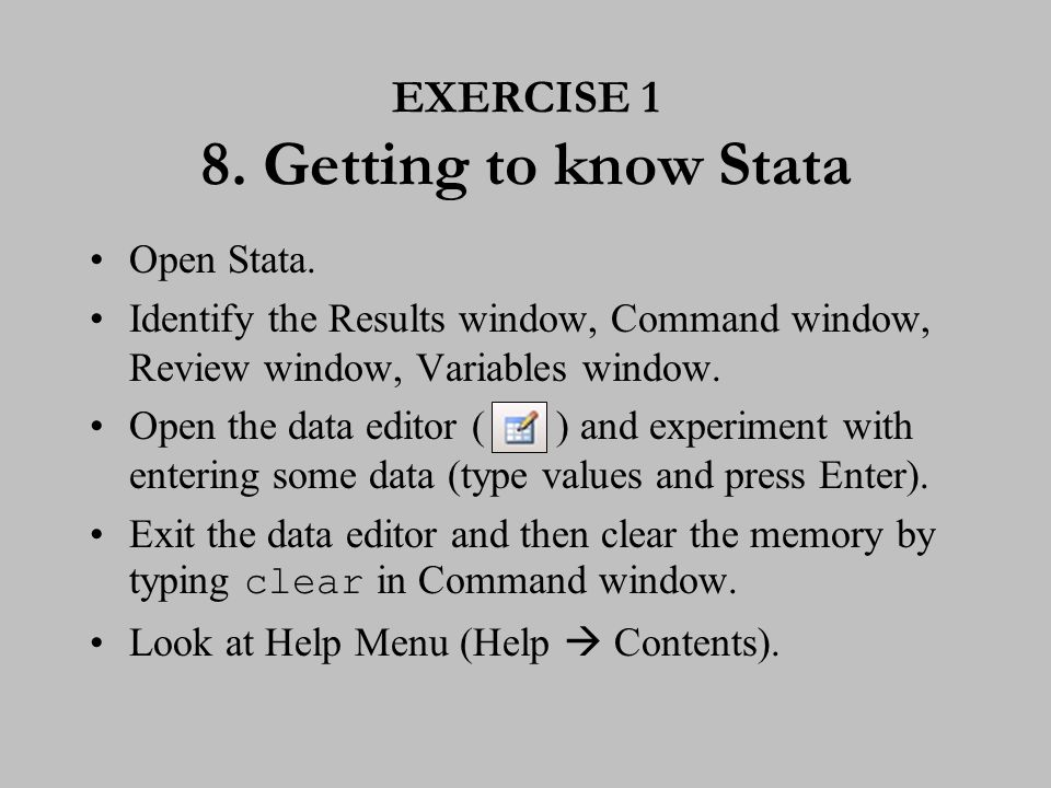 9. Ways of running Stata There are two ways to operate Stata.