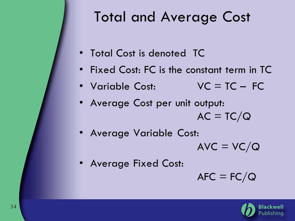 Total and Average Cost Total Cost is denoted TC