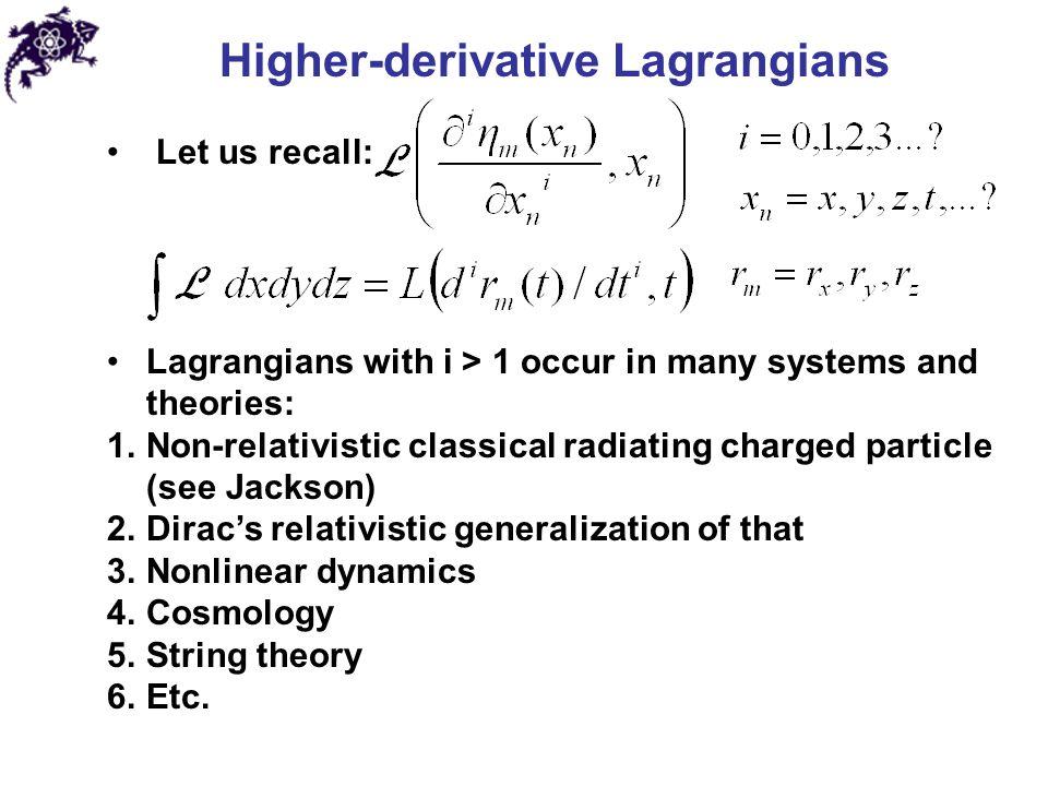 Higher-derivative Lagrangians