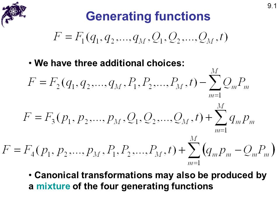 Generating functions We have three additional choices: