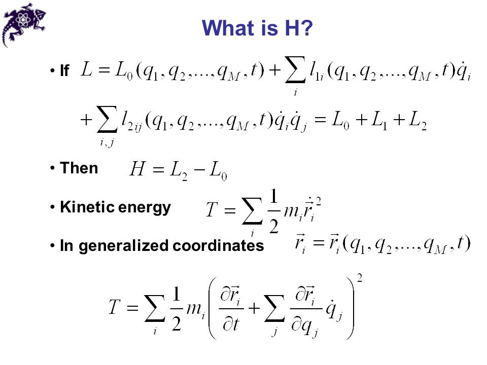 What is H If Then Kinetic energy In generalized coordinates