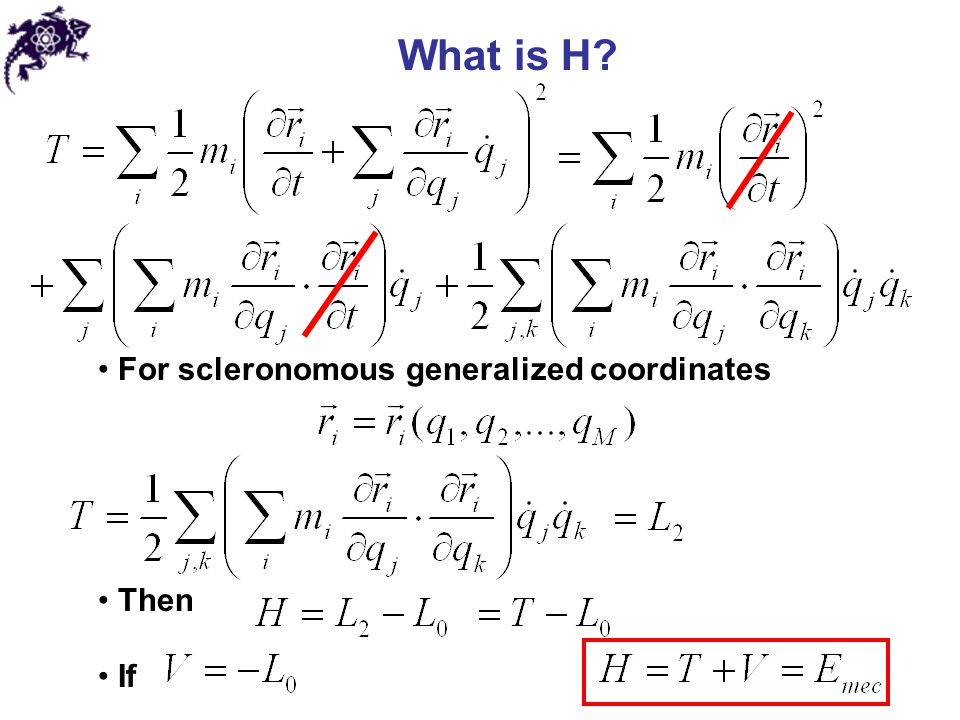 What is H For scleronomous generalized coordinates Then If