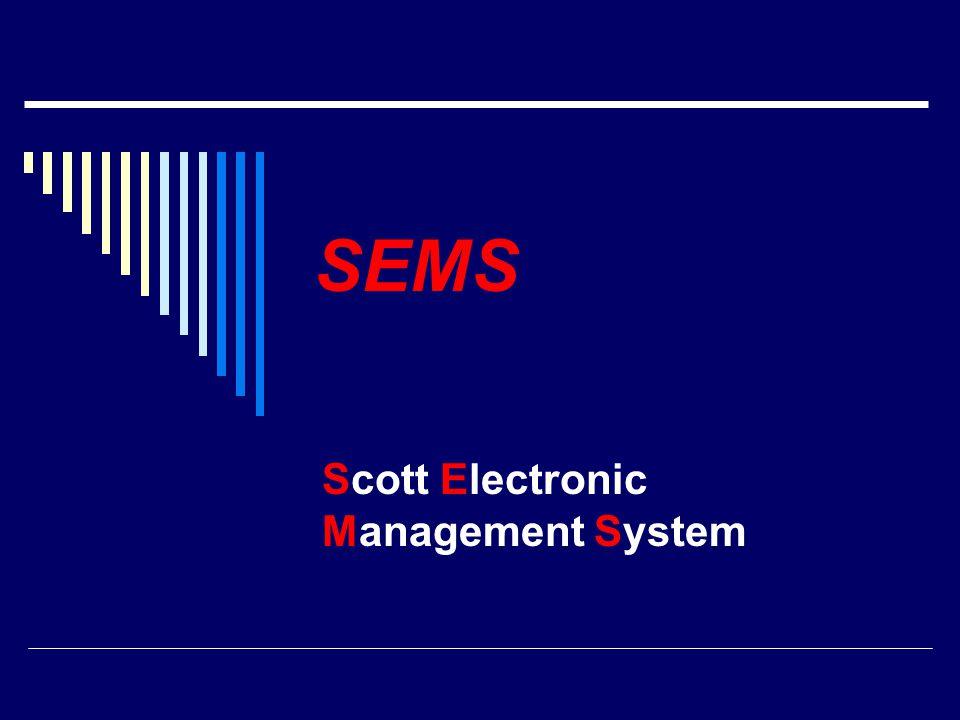 Scott Electronic Management System