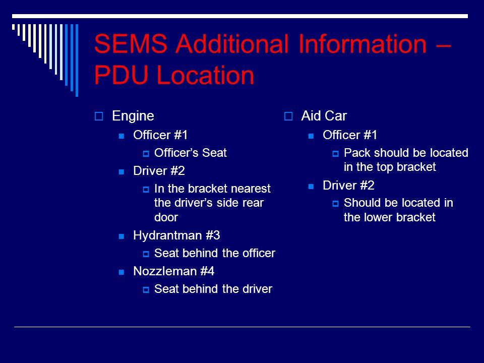 SEMS Additional Information – PDU Location