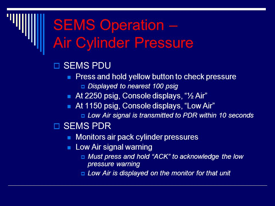 SEMS Operation – Air Cylinder Pressure
