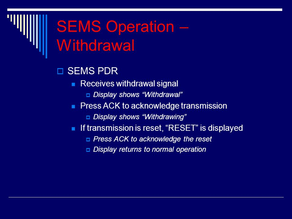 SEMS Operation – Withdrawal