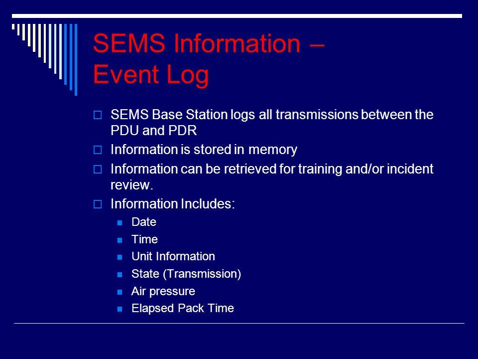 SEMS Information – Event Log