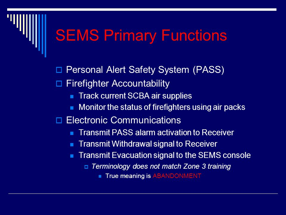 SEMS Primary Functions