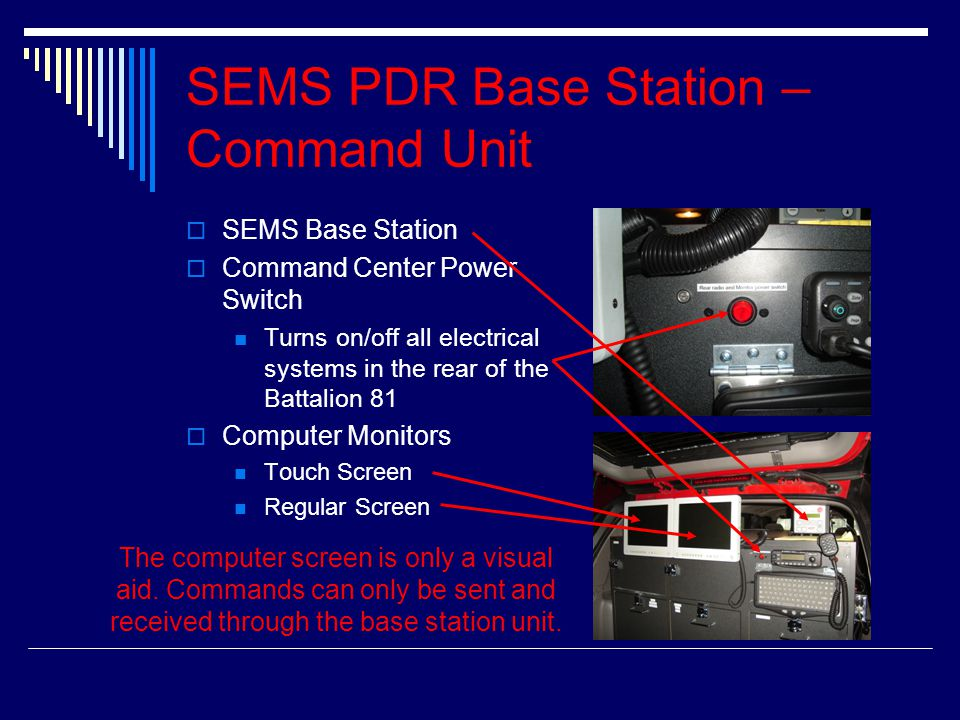 SEMS PDR Base Station – Command Unit