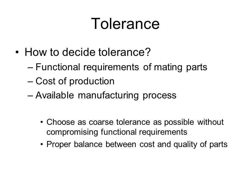 Tolerance How to decide tolerance