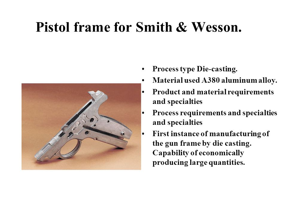 Pistol frame for Smith & Wesson.