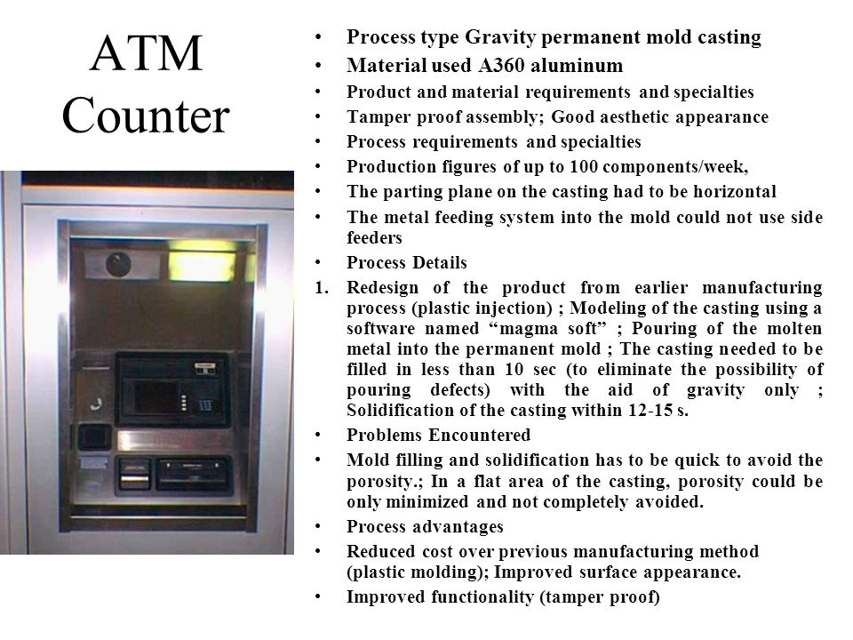 ATM Counter Process type Gravity permanent mold casting