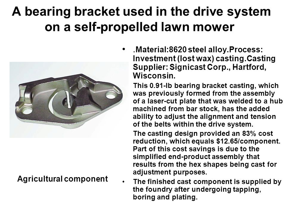 A bearing bracket used in the drive system on a self-propelled lawn mower