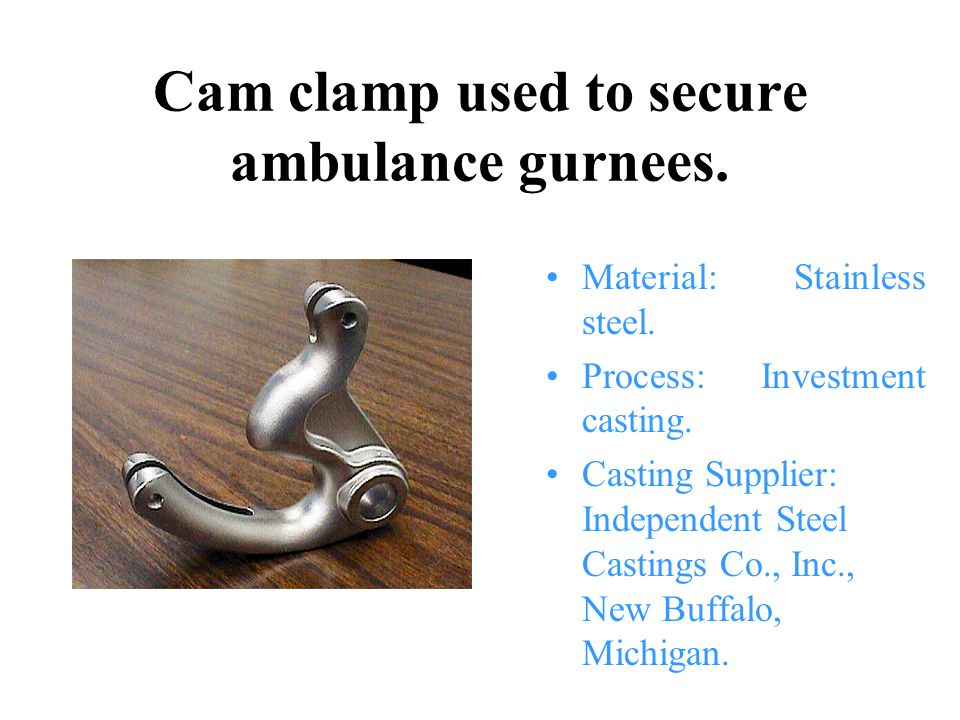 Cam clamp used to secure ambulance gurnees.