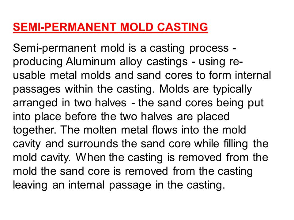 SEMI-PERMANENT MOLD CASTING