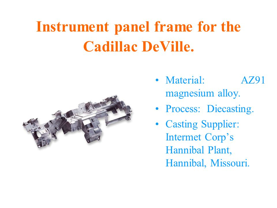 Instrument panel frame for the Cadillac DeVille.