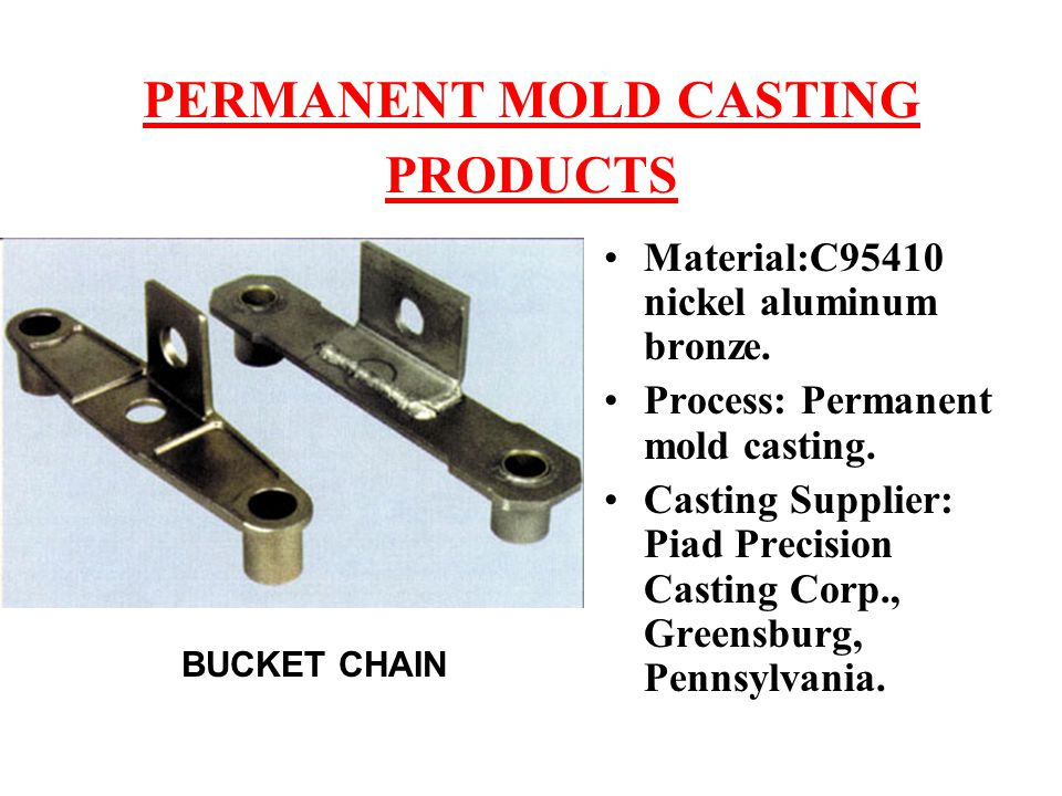 PERMANENT MOLD CASTING PRODUCTS