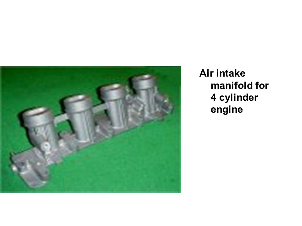 Air intake manifold for 4 cylinder engine