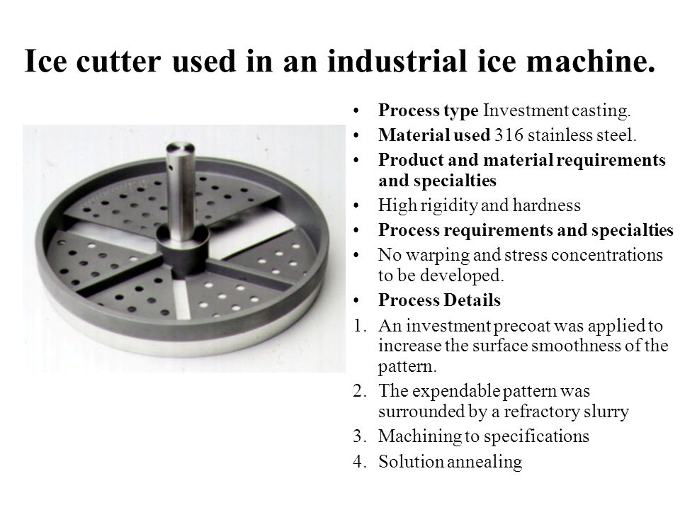 Ice cutter used in an industrial ice machine.