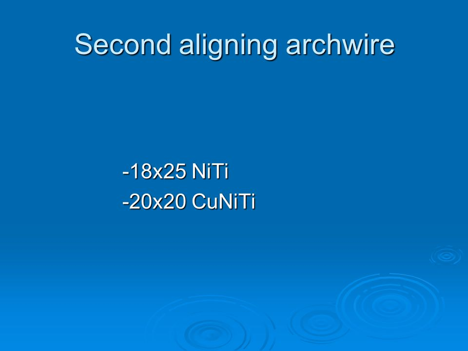 Second aligning archwire