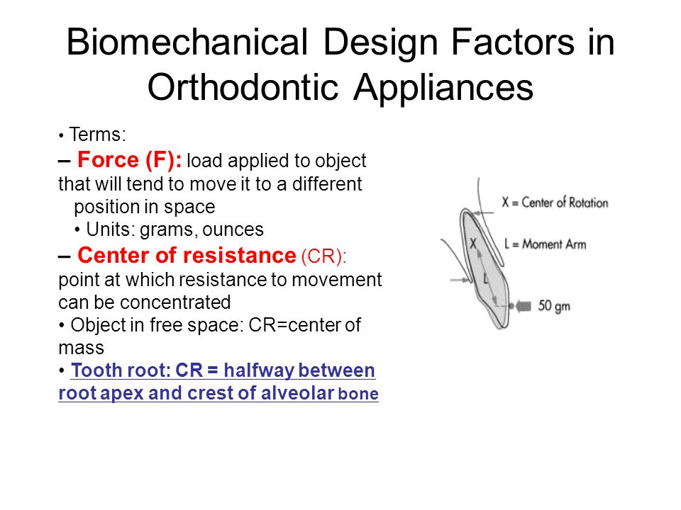 Biomechanical Design Factors in Orthodontic Appliances
