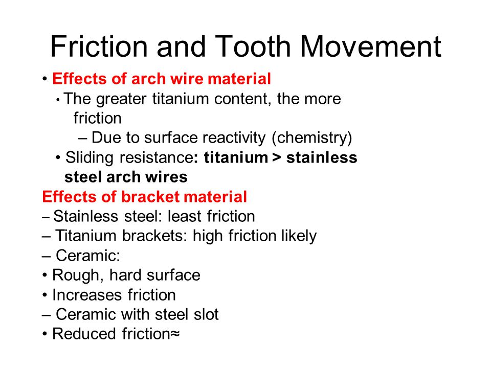 Friction and Tooth Movement