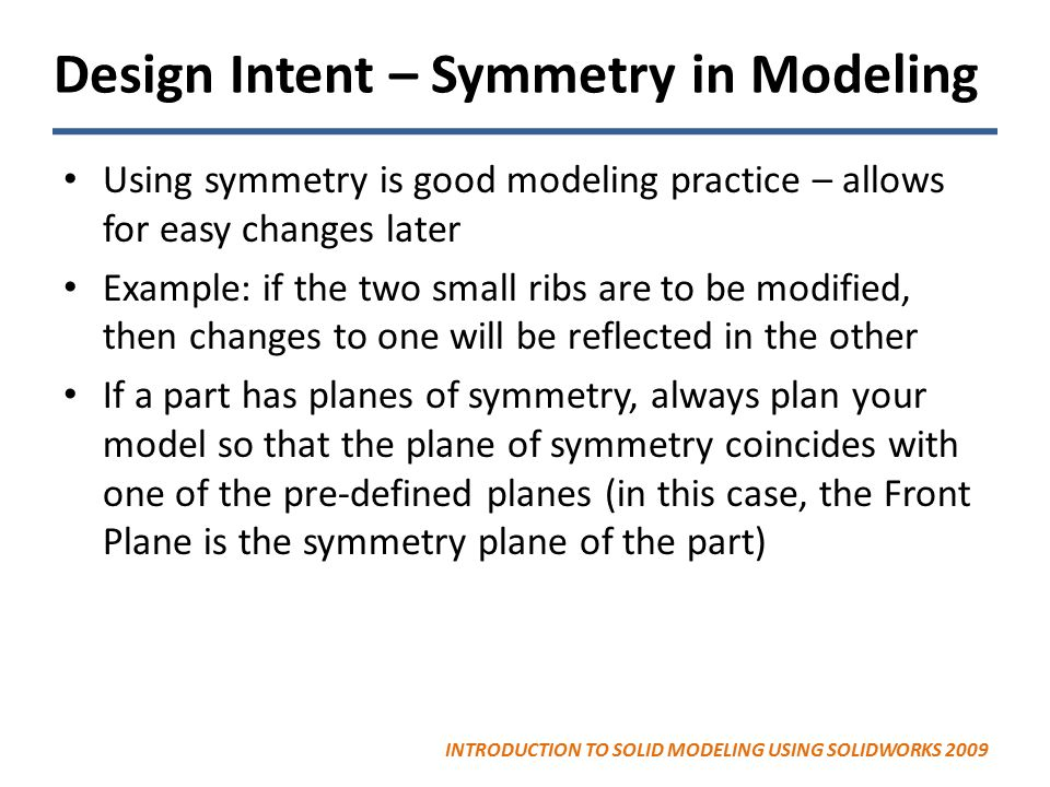Design Intent – Symmetry in Modeling