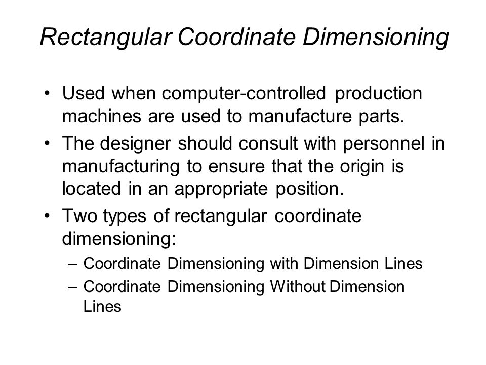 Rectangular Coordinate Dimensioning