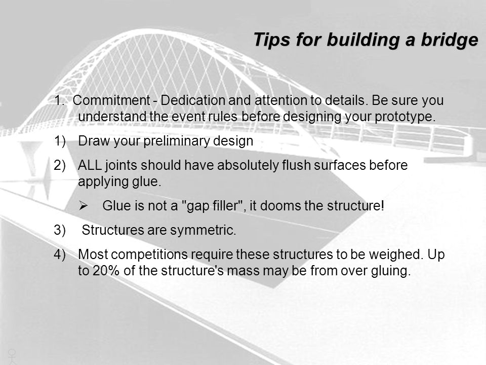 Tips for building a bridge