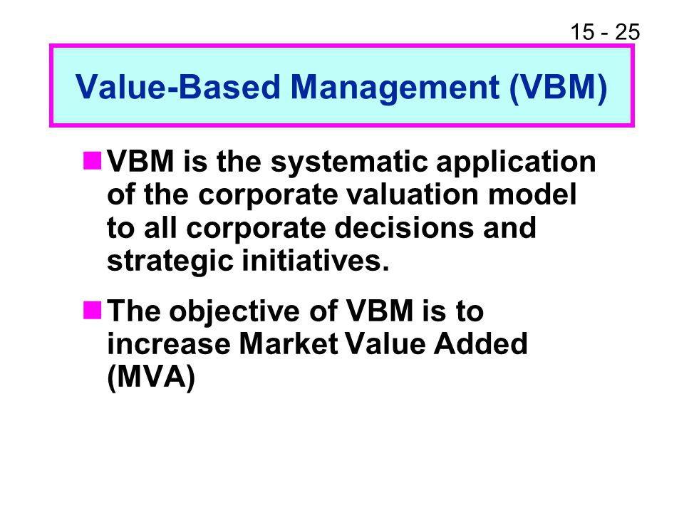 value based management vbm Shareholder value und value-based management (vbm): wie steuern die hdax -unternehmen ergebnisse einer empirischen studie rainer lueg dr rainer.