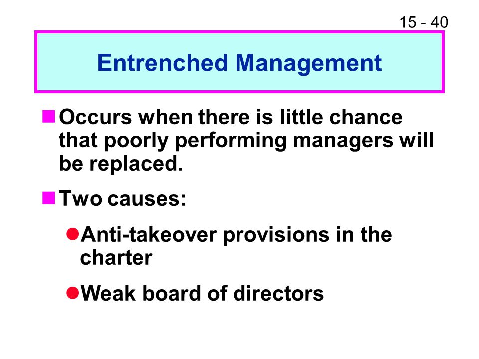 Entrenched Management