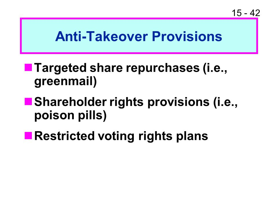 Anti-Takeover Provisions