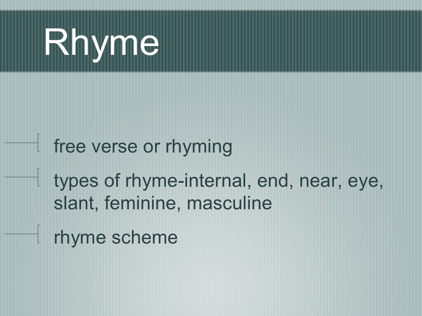 Rhyme free verse or rhyming