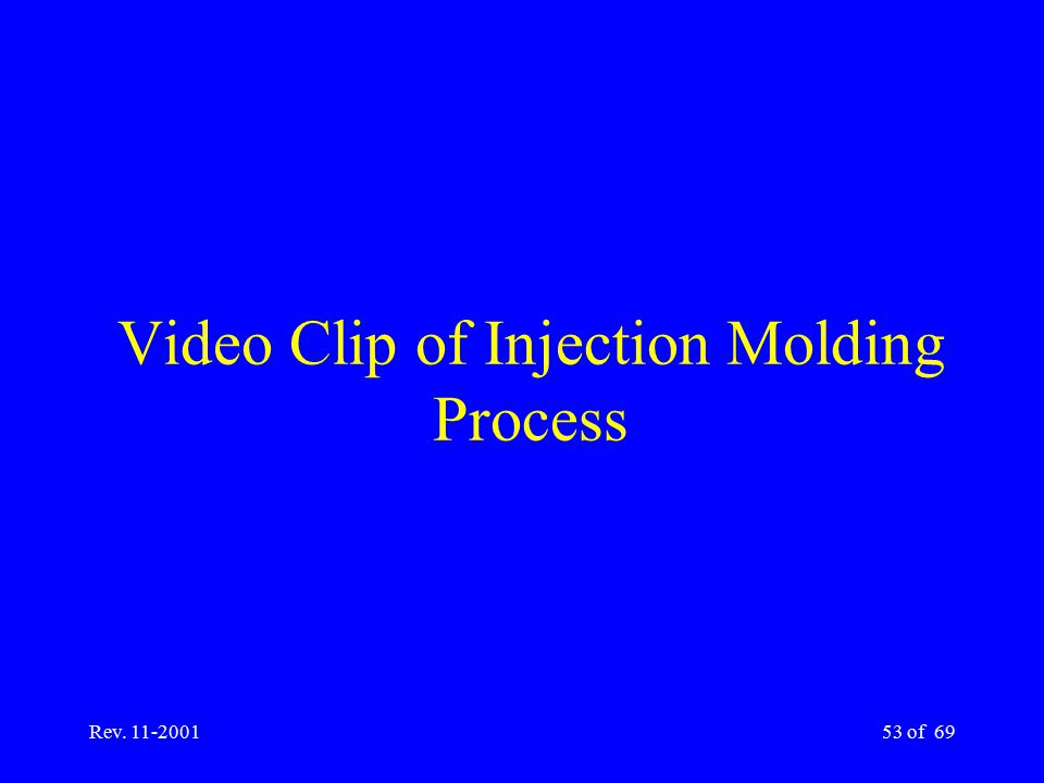 Video Clip of Injection Molding Process