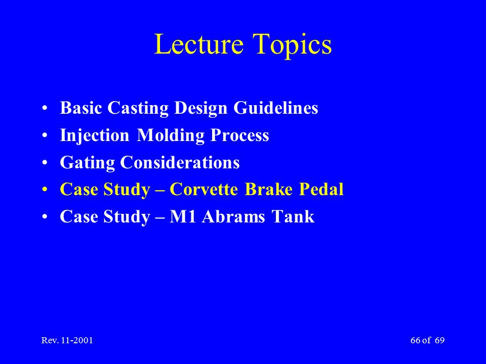 Lecture Topics Basic Casting Design Guidelines