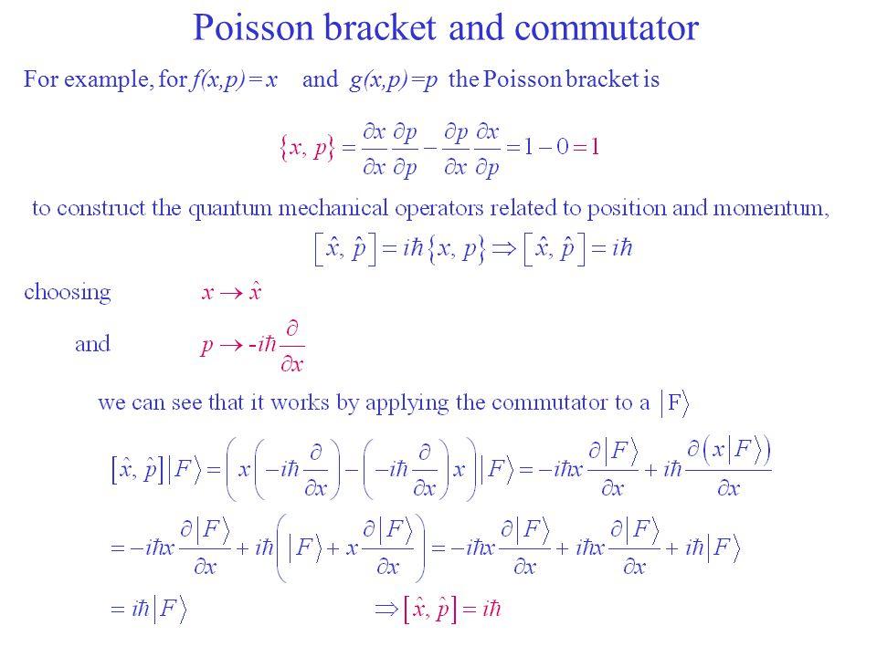 Poisson bracket and commutator