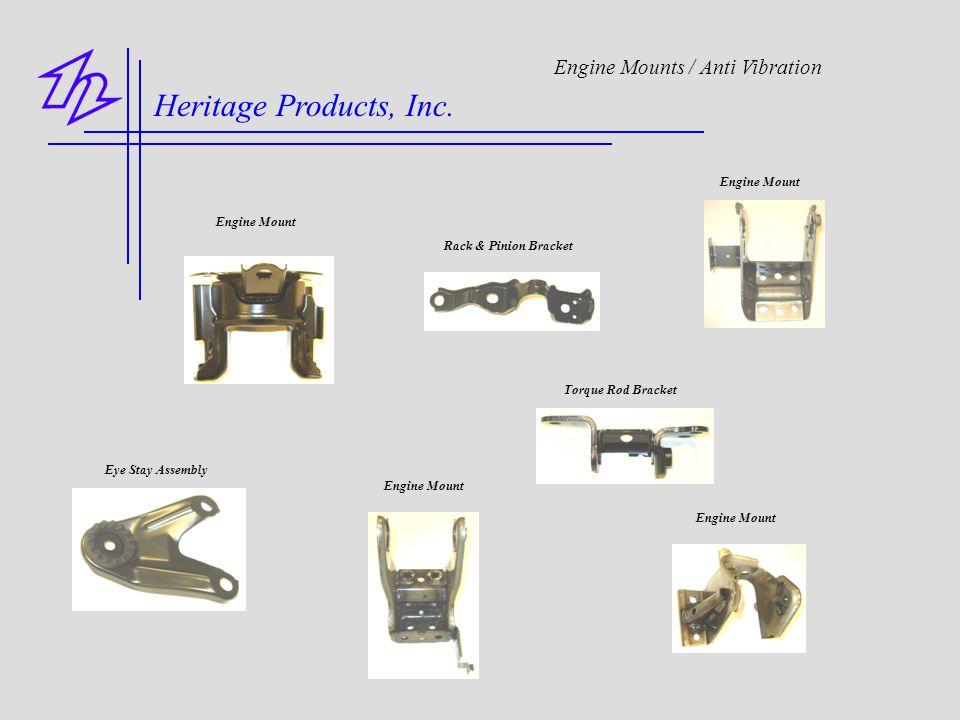 Heritage Products, Inc. Engine Mounts / Anti Vibration Engine Mount